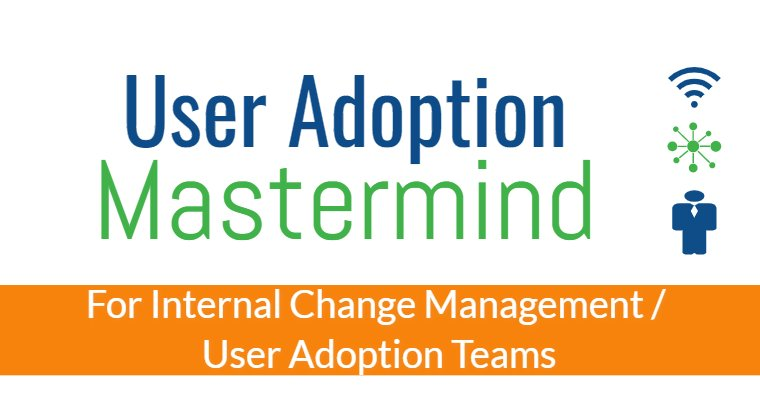 User Adoption Mastermind